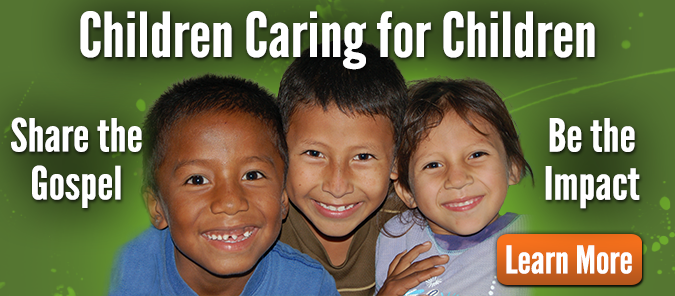 Share the Gospel, Be the impact. Learn more about the Children Caring for Children program.