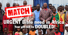 African Christians need Bibles urgently right now. You can help give Bibles.
