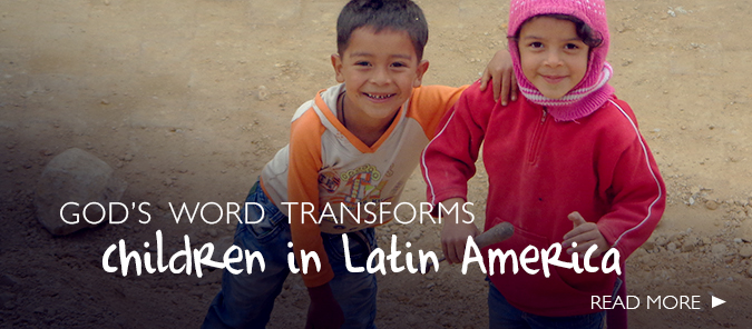 Children in Latin America need the Bibles you can help provide.