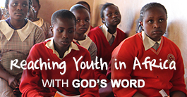 Share God's Word in Africa with youth