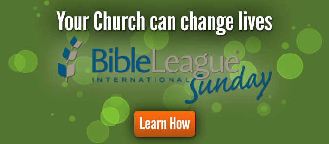 Your church can change lives through Bible League Sunday. Learn how.